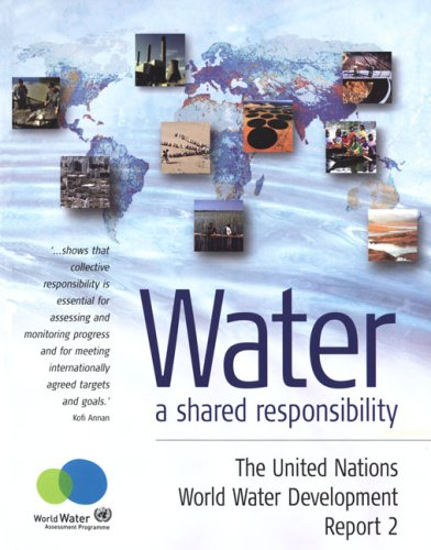 Water: A Shared Responsibility: The United Nations: United Nations