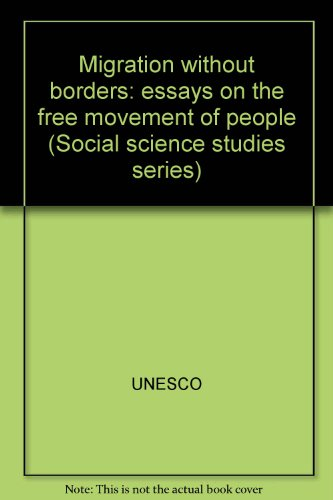 migration out borders essays on the  9789231040245 migration out borders essays on the movement of people social science