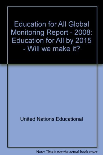 9789231040580: Education for All Global Monitoring Report - 2008: Education for All by 2015 - Will we make it?