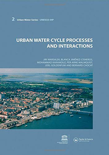 9789231040603: Urban Water Cycle Processes and Interactions: Urban Water Series - UNESCO-IHP