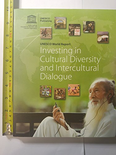 9789231040771: Investing in Cultural Diversity and Intercultural Dialogue: Unesco Reference Works Series (World Reports Series)