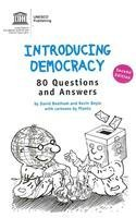 9789231040870: Introducing Democracy: 80 Questions and Answers: 2nd Revised Edition (Democracy and Power)