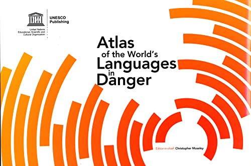 9789231040962: Atlas Of The World's Languages In Danger (SANS COLL - UNESCO)