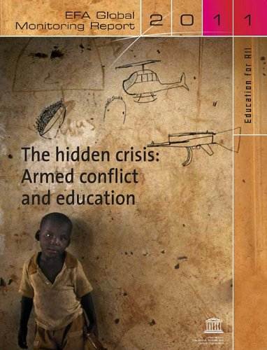 9789231041914: The Hidden Crisis 2011: Armed Conflict and Education