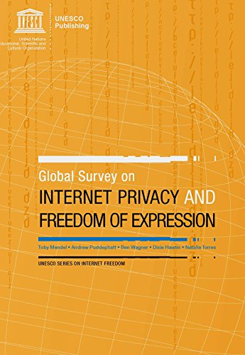 9789231042416: Global Survey On Internet Privacy And Freedom Of Expression (Unesco Series on Internet Freedom)