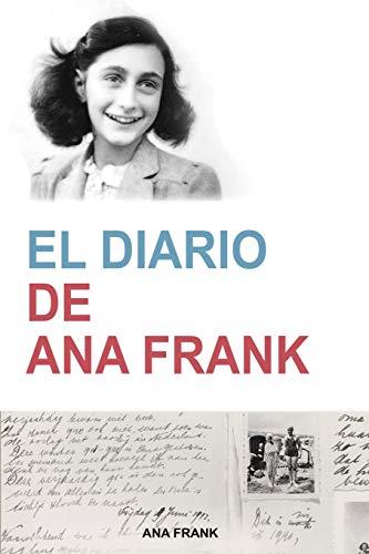 Imagen de archivo de El Diario de Ana Frank (Anne Frank: The Diary of a Young Girl) (Spanish Edition): The Diary of a Young Girl) (Contemporánea) (Spanish Edition) a la venta por GlassFrogBooks