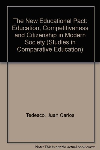 The New Educational Pact: Education, Competitiveness and: Juan Carlos Tedesco