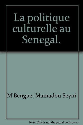 9789232011183: La politique culturelle au Senegal.