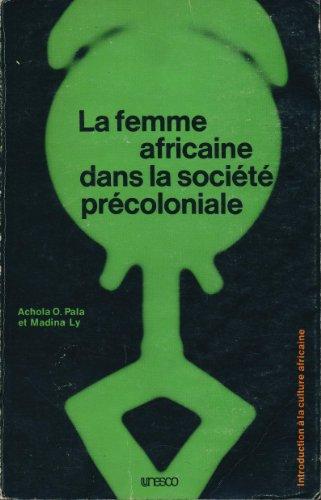 9789232016430: La femme africaine dans la société précoloniale