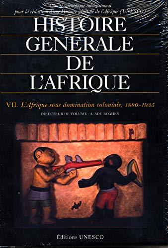 9789232017130: Histoire générale de l'Afrique Volume VII : L'Afrique sous domination coloniale, 1880-1935 (édition principale): 7