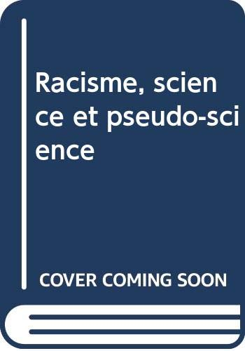 9789232019936: Racisme, science et pseudo-science