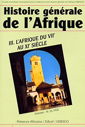 9789232024954: Histoire générale de l'Afrique : Volume 3, L'Afrique du VIIe au XIe siècle