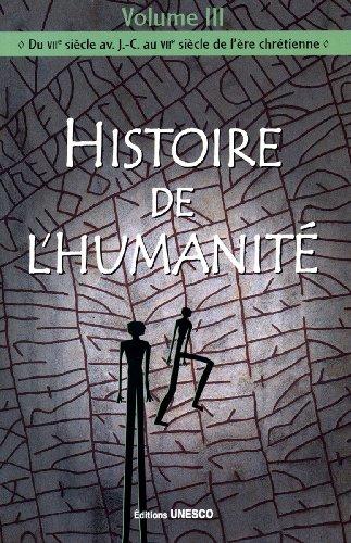 9789232028129: Histoire De L'humanite: 3