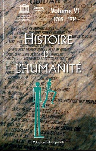 """""""histoire de l'humanité t.6 ; 1789-1914"""": Unesco"""