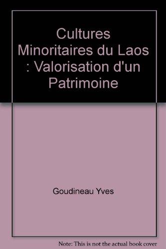9789232038913: Cultures Minoritaires du Laos : Valorisation d'un Patrimoine