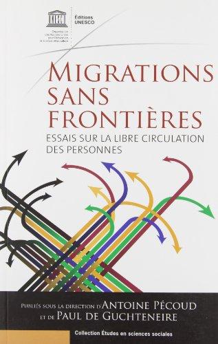 9789232040244: Migrations Sans Frontieres: Essais Sur La Libre Circulation Des Personnes (Collection Etudes En Sciences Sociales) (French Edition)