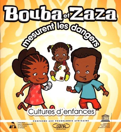 9789232042156: Bouba et Zaza mesurent les dangers