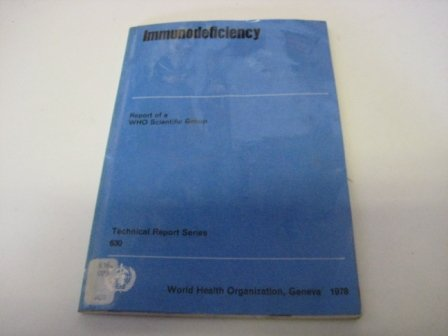 9789241206303: Immunodeficiency (Technical Report Series)