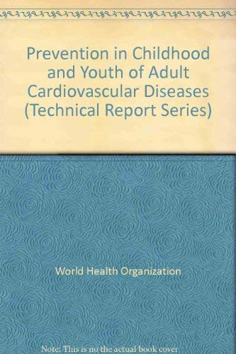 Prevention in Childhood and Youth of Adult: World Health Organisation