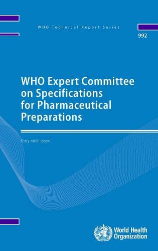 9789241209922: WHO Expert Committee on Specifications for Pharmaceutical Preparations: Forty-ninth Report (Public Health)