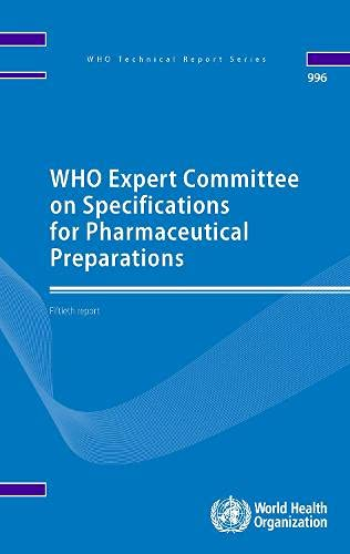9789241209960: WHO Expert Committee on Specifications for Pharmaceutical Preparations: Fiftieth Report (WHO Technical Report Series, 996)