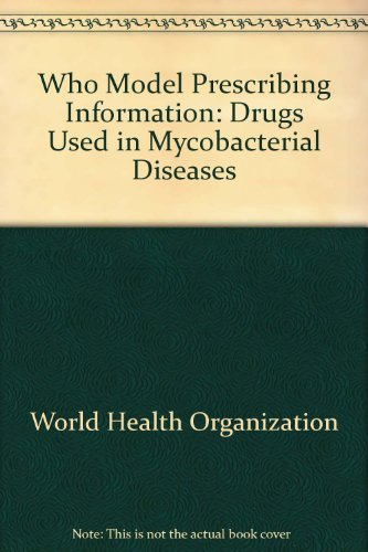 Who Model Prescribing Information: Drugs Used in: World Health Organisation