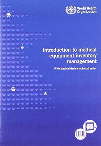9789241501392: Introduction to Medical Equipment Inventory Management (WHO Medical Device Technical Series)