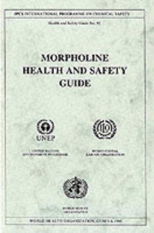 9789241510929: Morpholine (Health & Safety Guide)