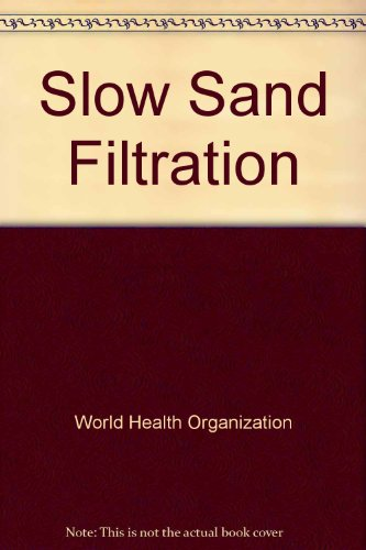 9789241540377: Slow Sand Filtration(1150144)