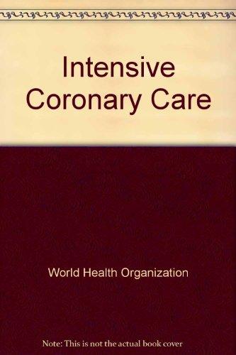 Intensive Coronary Care: World Health Organization