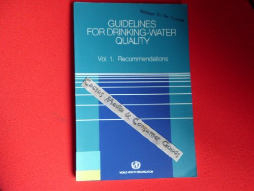 Guidelines for Drinking-water Quality: Recommendations v. 1: World Health Organisation