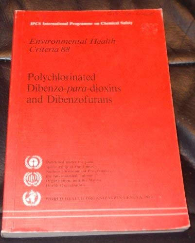 Polychlorinated Dibenzo-Paradioxins and Dibenzofurans: World Health Organisation
