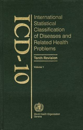 ICD-10 International Statistical Classification of Diseases and: World Health Organization