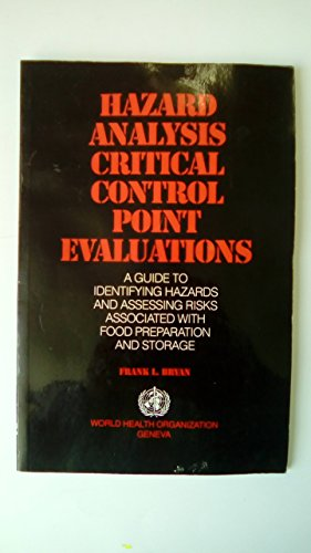 Hazard Analysis Critical Control Point Evaluations: A: Bryan, Frank L.
