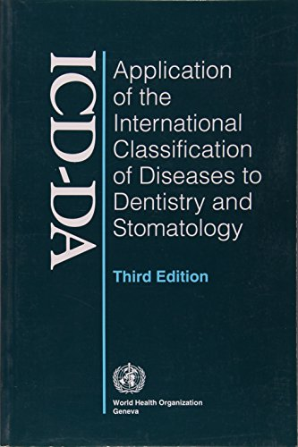 9789241544672: Application of the International Classification of Diseases to Dentistry and Stomatology ICD-DA