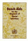 9789241544894: Bench Aids for the Diagnosis of Filarial Infections