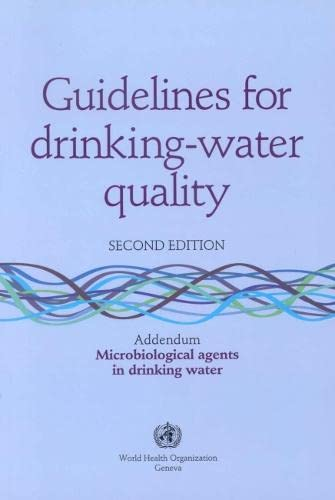 Guidelines for Drinking-Water Quality Vol. 3 : World Health Organisation