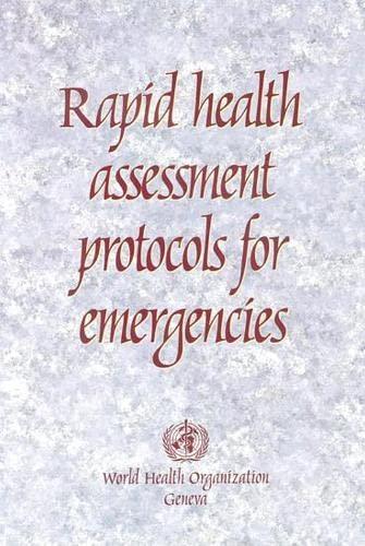 Rapid Health Assessment Protocols for Emergencies: World Health Organisation