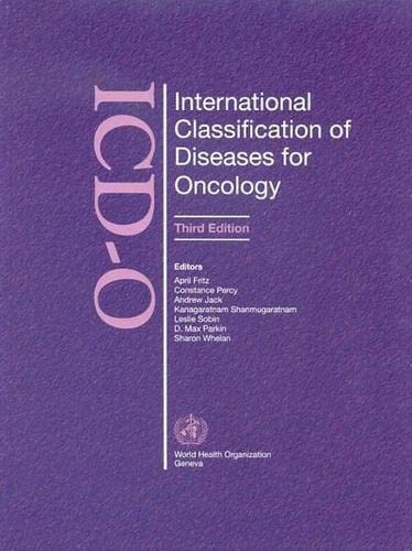 9789241545341: International Classification of Diseases for Oncology (ICD-O)