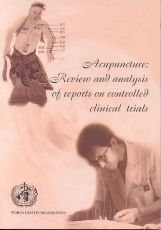 9789241545433: Acupuncture: Review and Analysis of Reports on Controlled Clinical Trials