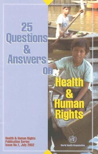 9789241545693: 25 Questions & Answers on Health & Human Rights (Health and Human Rights Publication Series)