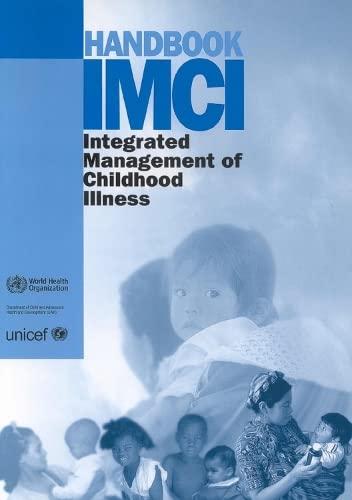 9789241546447: Handbook IMCI integrated management of childhood illness