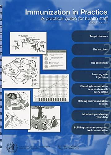9789241546515: Immunization in Practice: A Practical Guide for Health Staff - 2004 Update
