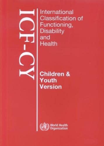 9789241547321: International Classification of Functioning Disability and Health [OP]: Children and Youth Version