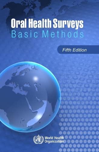 9789241548649: Oral Health Surveys: Basic Methods