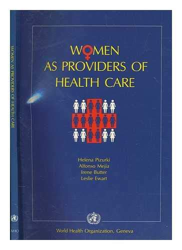 Women as Providers of Health Care: World Health Organisation
