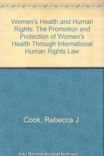 Women's Health and Human Rights: The Promotion: Cook, R. J.