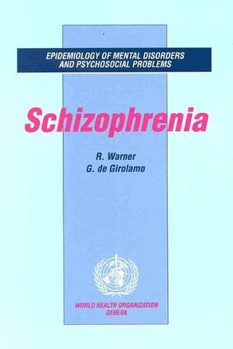 9789241561716: Epidemiology of Mental Disorders and Psychosocial Problems [OP]: Schizophrenia