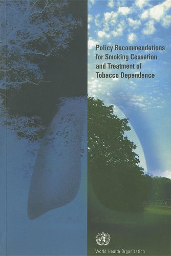9789241562409: Policy Recommendations for Smoking Cessation and Treatment of Tobacco Dependence [OP]: Tools for Public Health (Tools for Advancing Tobacco Control in the XXIst Century)