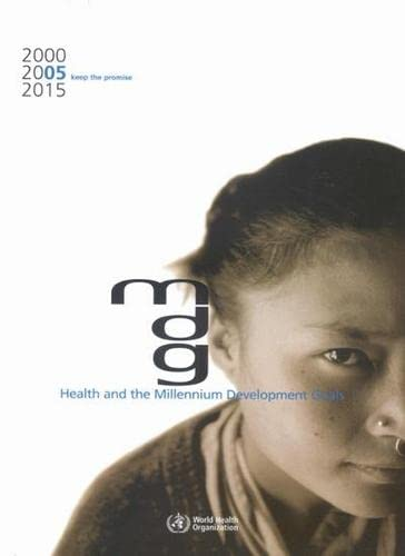 9789241562980: Health and the Millennium Development Goals